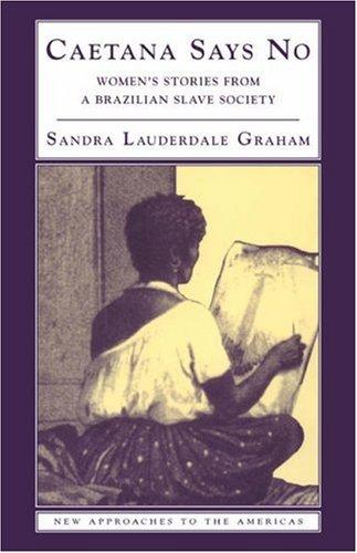 Sandra Lauderdale Graham, Caetana Says No