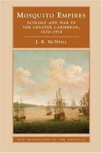 John McNeill, Mosquito Empires