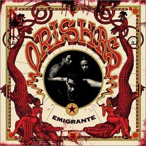 Orishas, Emigrante