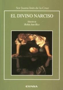 University Of Vancouver >> Sor Juana, El divino narciso