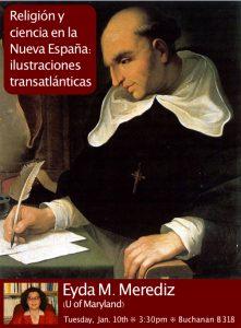 """Eyda M. Merediz: """"Religión y ciencia en la Nueva España"""""""