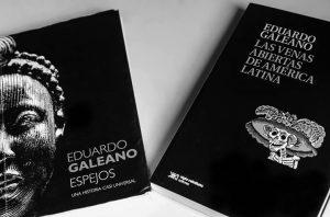 Celebration of Eduardo Galeano