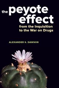Book Launch: The Peyote Effect