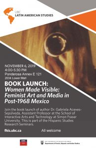 "Book Launch: ""Women Made Visible: Feminist Art and Media in Post-1968 Mexico"""